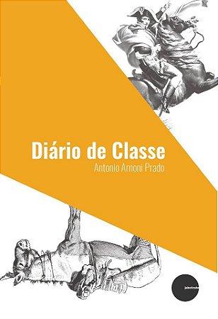 Diário de classe - Antonio Arnoni Prado