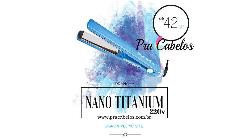 PRANCHA NANO TITANIUM 220v