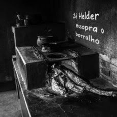 CD Zé Helder - Assopra o Borralho