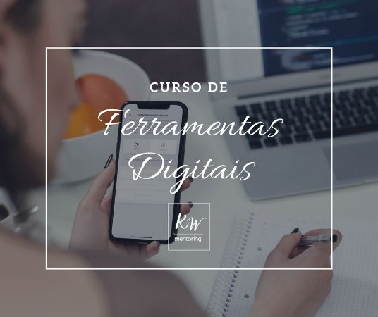 Curso de ferramentas digitais - Modalidade Online