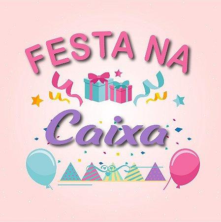 Festa na Caixa - Tamanho mini