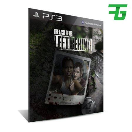 Dlc Left Behind The Last Of Us -Mídia Digital - Playstation 3