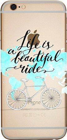 Capinha para celular - Life is a Beautiful Ride