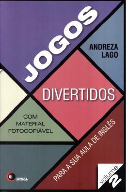 JOGOS DIVERTIDOS PARA SUA AULA DE INGLES - VOLUME  2