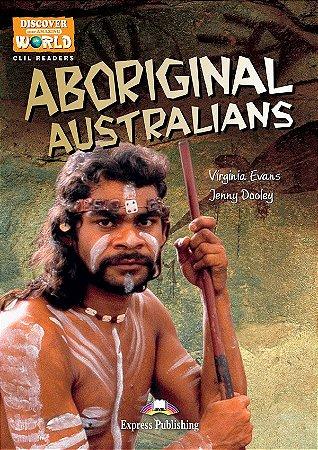 ABORIGINAL AUSTRALIANS- CLIL READER WITH DIGITAL PLATFORM APP