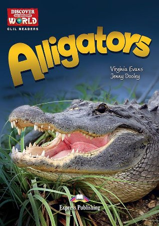 ALLIGATORS- CLIL READER WITH DIGITAL PLATFORM APP