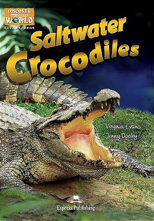 SALTWATER CROCODILES - CLIL READER WITH DIGITAL PLATFORM APP