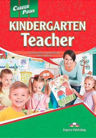 CAREER  PATHS KINDERGARTEN TEACHER - STUDENT'S BOOK WITH  DIGIBOOK APP