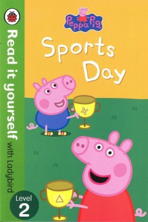PEPPA PIG SPORTS DAY - READ IT YOURSELF