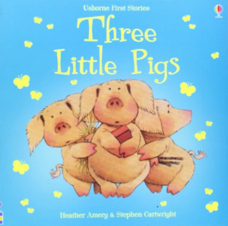 THREE LITTLE PIGS- USBORNE