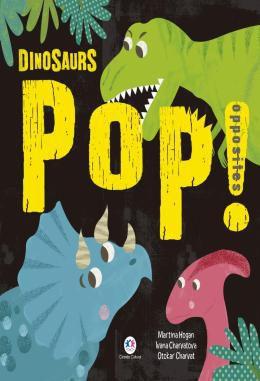 DINOSAURS - POP! OPPOSITES