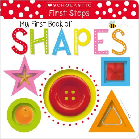 MY FIRST BOOK OF SHAPES- SCHOLASTIC