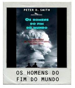 Livro Os Homens do Fim do Mundo