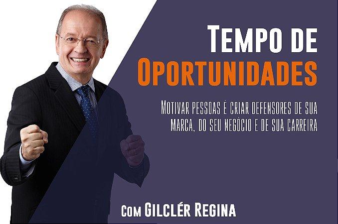 Tempo de oportunidades