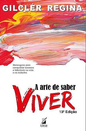 """Livro """"A arte de saber viver"""""""