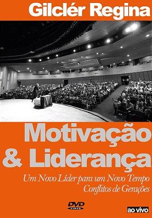 DVD Ao Vivo - Motivação & Liderança - Um Novo Líder para um Novo Tempo - Conflitos de Gerações