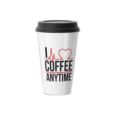 Copo Café 500ml - I LOVE COFFEE ANYTIME