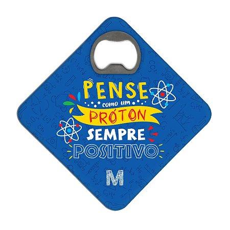 Porta Copos c/ Abridor MANUAL DO MUNDO - Pense Como Um Próton (azul)