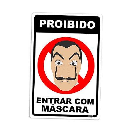 Placa Decorativa 24x16 Proibido Máscara - Beek