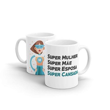 Caneca Personalizada Cerâmica Super Cansada - Beek