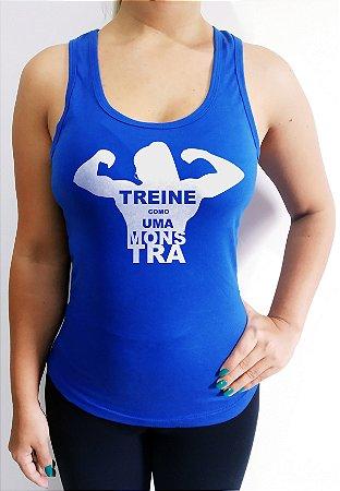 8a102f0b5d Regata feminina Treine como uma monstra - Fabrica Mundo Fitness