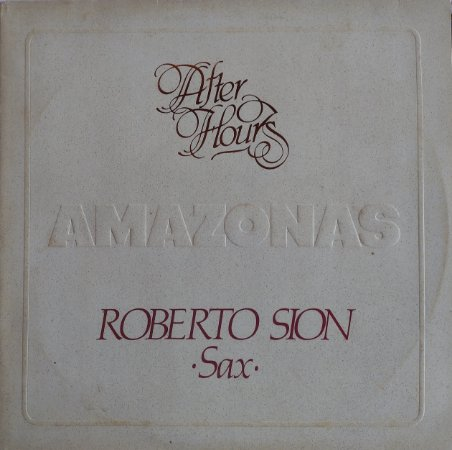 Roberto Sion - Amazonas - After Hours