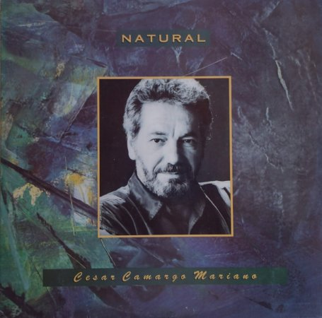 Cesar Camargo Mariano - Natural
