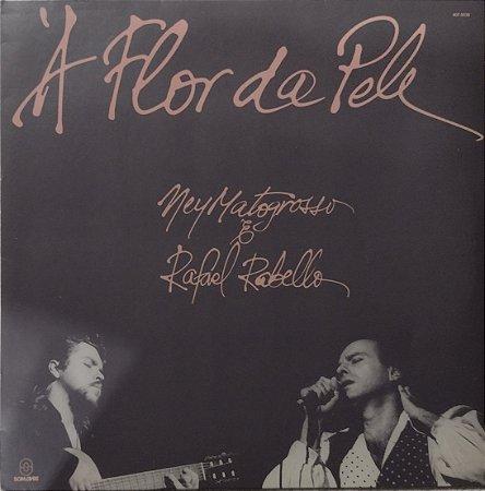 Ney Matogrosso & Rafael Rabello - À Flor da Pele