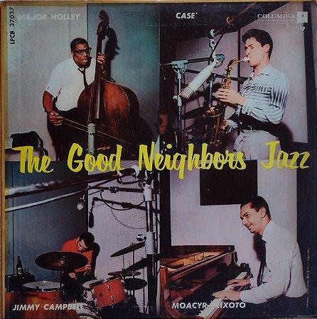 Major Holley, Casé, Jimmy Campbell, Moacyr Peixoto - The Good Neighbors Jazz