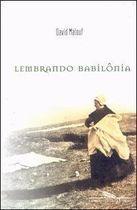 Livro Lembrando Babilônia Autor David Malouf (2000) [usado]