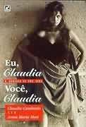 Livro Eu, Claudia Você, Claudia Autor Claudia Cardinale e Anna Maria Mori (1996) [usado]