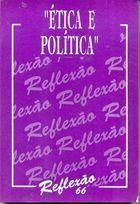 Livro Ética e Política Autor Reflexão 66 (1996) [usado]