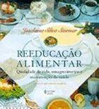Livro Reeducação Alimentar. Qualidade de Vida, Emagrecimento E... Autor Joselaine Silva Sturmer (2003) [usado]