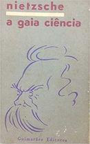 Livro a Gaia Ciência Autor F. Nietzsche (1987) [usado]