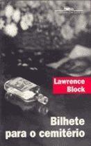 Livro Bilhete para o Cemitério Autor Lawrence Block (1997) [usado]