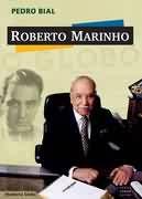 Livro Roberto Marinho Autor Pedro Bial (2004) [usado]