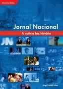 Livro Jornal Nacional: a Notícia Faz História Autor Globo (2004) [usado]