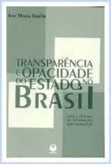 Livro Transparência e Opacidade do Estado no Brasil Autor José Maria Jardim (1999) [usado]