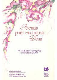 Livro Poemas para Encontrar Deus Autor Rose Marie Muraro/ Frei Raimundo Cintra (1994) [usado]