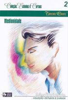 Livro Mediunidade - Coleção: Estudos e Cursos 2 Autor Therezinha Oliveira (2006) [usado]
