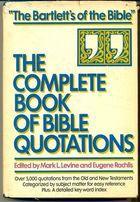 Livro The Complete Book Of Bible Quotations Autor Mark. L. Levine And Eugene Rachlis (ed. ) (1986) [usado]