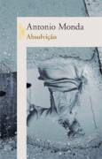 Livro Absolvição Autor Antonio Monda (2010) [usado]