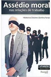 Livro Assédio Moral nas Relações de Trabalho Autor Hádassa Dolores Bonilha Ferreira (2010) [usado]