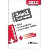 Livro Códigos 3 em 1 Saraiva 2012: Penal, P. Penal, Const. Federal Autor Luiz Roberto Curia, Lívia Céspedes e Outros (2012) [usado]