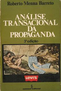 Livro a Análise Transacional da Propaganda Autor Roberto Menna Barreto (1981) [usado]