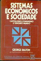 Livro Sistemas Econômicos e Sociedade Autor George Dalton (1977) [usado]