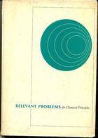 Livro Relevant Problems For Chemical Principles Autor Ian S. Butler, Arthur E. Grosser (1971) [usado]