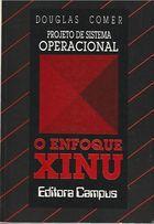 Livro Projeto de Sistema Operacional: o Enfoque Xingu Autor Douglas Comer (1988) [usado]