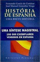 Livro História de Espanha - Uma Breve História Autor Fernando García de Cortázar (1997) [usado]