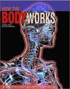 Livro How The Body Works: a Illustrated Encyclopedia Of Anatomy Autor Peter Abrahams (editor) (2016) [usado]